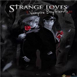 奇异之爱:吸血男友(Strange Loves: